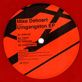 Umgangston EP by Mike Dehnert