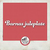 Barnas juleplate by Various Artists