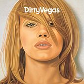 Dirty Vegas by Dirty Vegas