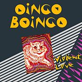 Violent Love by Oingo Boingo