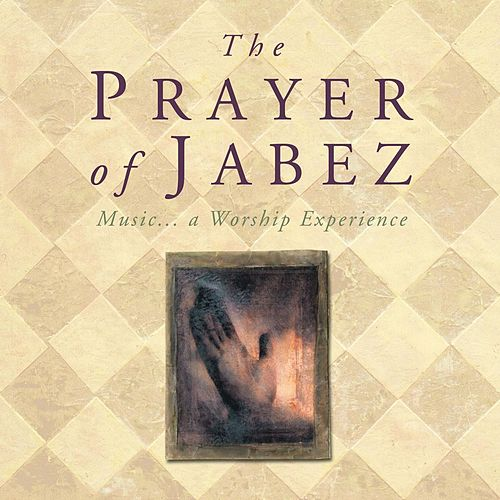 The Prayer of Jabez by Various Artists