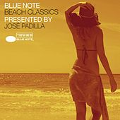 Blue Note Beach Classics Presented By José Padilla by Various Artists