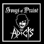 Songs Of Praise von The Adicts