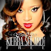 Free (Deluxe Edition) by Kierra