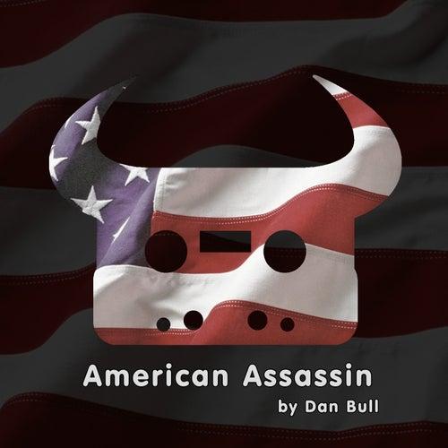 American Assassin by Dan Bull