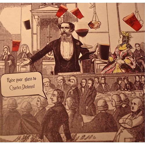 Raise Your Glass to Charles Dickens by The Levins