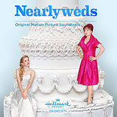 Nearlyweds (Original Motion Picture Soundtrack) by Various Artists