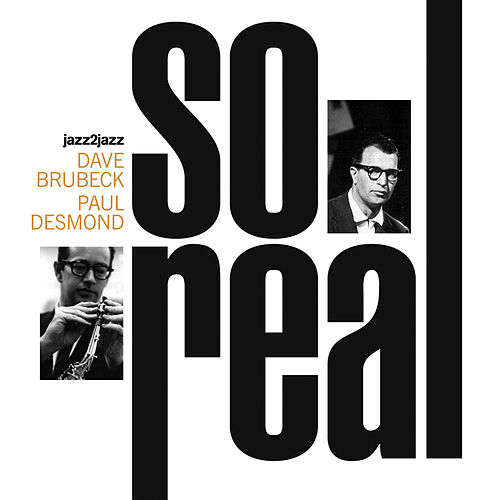 So Real (Extended) by Dave Brubeck