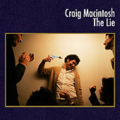 Solo Works: Craig Macintosh - The Lie by Dogs Die in Hot Cars
