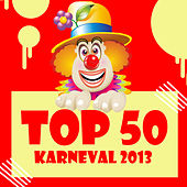 Top 50 Karneval 2013 by Various Artists