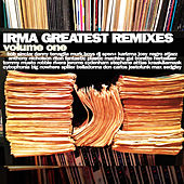 Irma Greatest Remixes, Vol. 1 by Various Artists
