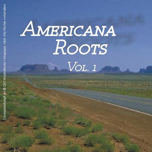 Americana Roots, Vol.1 by Various Artists