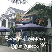 Beautiful Louisiana - Cajun Zydeco, Vol.2 by Various Artists