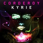 Kyrie by Corderoy