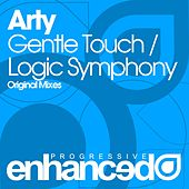Gentle Touch / Logic Symphony - Single by Arty
