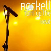 Turn up the Heat by Rockell