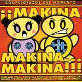 Makina, Makina?Makina!! by Various Artists