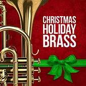 Christmas Holiday Brass by Various Artists
