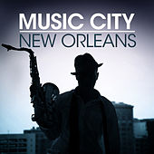 Music City - New Orleans by Various Artists