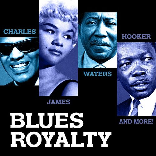 Blues Royalty by Various Artists