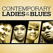 Contemporary Ladies Of The Blues by Various Artists