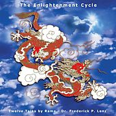 The Enlightenment Cycle: 12 Talks on Buddhism by Frederick Lenz Rama