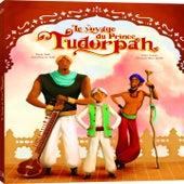 Le voyage du Prince Tudorpah by Arthur H