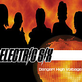 Danger! High Voltage! by Electric Six