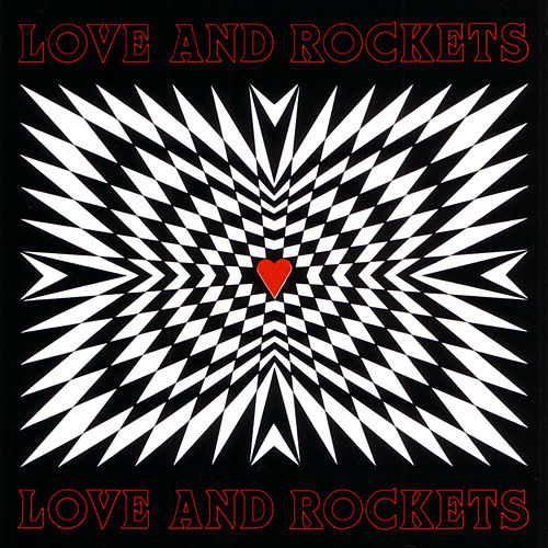 Love And Rockets by Love & Rockets