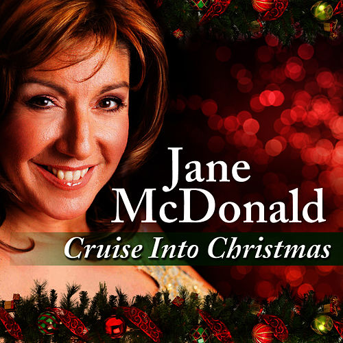 Cruise Into Christmas by Jane Mcdonald