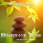 Meditation Music: Volume 2 - Brainwave Entrainment with Binaural Beats by Brainwave-Sync