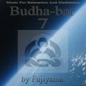 Budha-Bar 7 (Music For Relaxation And Meditation) by Fujiyama