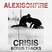 Crisis (Bonus Tracks) by Alexisonfire