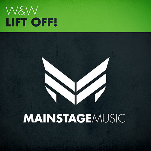 Lift Off! by W&W
