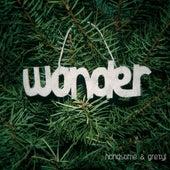 Wonder by Handsome and Gretyl