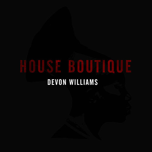 House Boutique by Devon Williams
