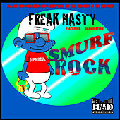 Smurf Rock by Freak Nasty