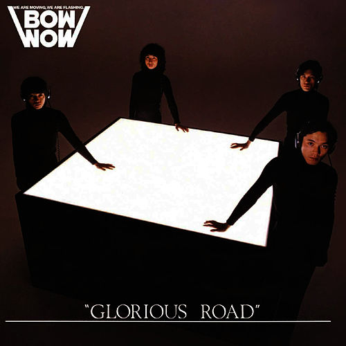 Glorious Road by Bow Wow