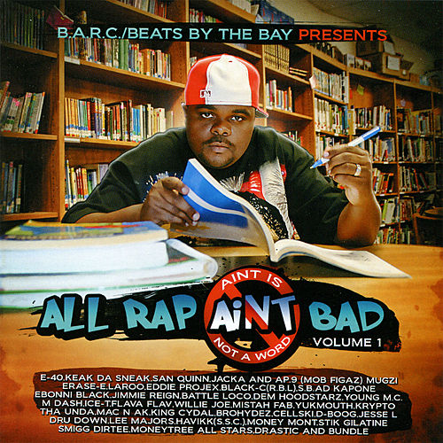 All Rap Ain't Bad Vol. 1 by Various Artists