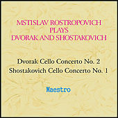 Rostropovich plays Dvorak and Shostakovich by Various Artists