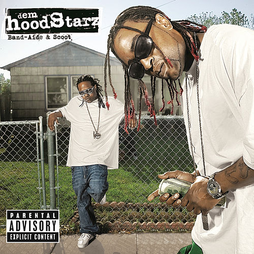 Band-Aide & Scoot by Dem Hoodstarz