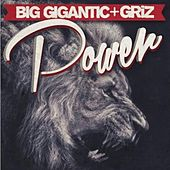 Power by Big Gigantic