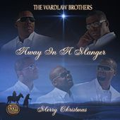 Away in a Manger by The Wardlaw Brothers