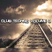 Club Techno Volume 3 - EP by Various Artists
