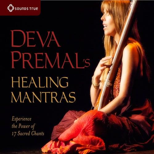 Deva Premal's Healing Mantras by Deva Premal