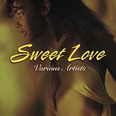 Sweet Love von Various Artists