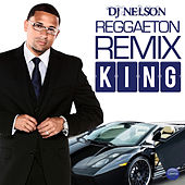 Reggaeton Remix King by Various Artists