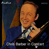 In Concert by Chris Barber