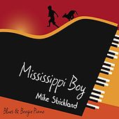Mississippi Boy by Mike Strickland