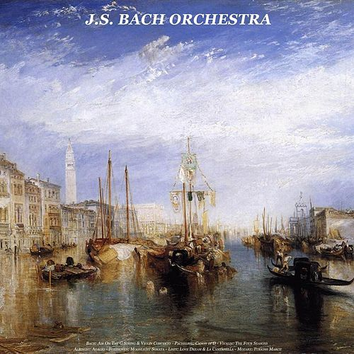 Bach: Air On the G String & Violin Concerto - Pachelbel: Canon in D - Vivaldi: the Four Seasons - Albinoni: Adagio - Beethoven: Moonlight Sonata - Liszt: Love Dream & La Campanella - Mozart: Turkish March by Various Artists